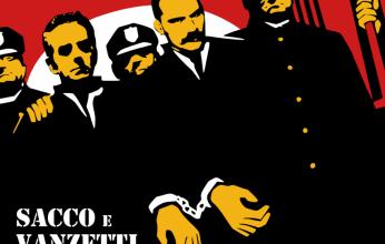 Σάκο & Βαντσέτι: Όταν το κράτος δολοφονεί όσους του αντιστέκονται